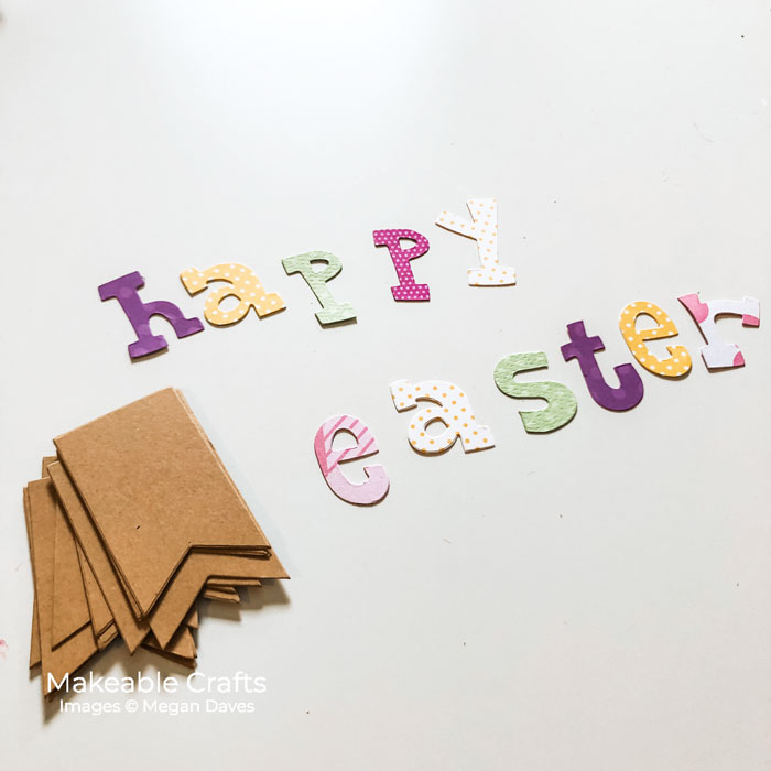 die cut your letters to make your Easter banner